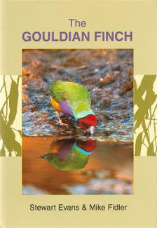 The Gouldian Finch by Stewart Evans Mike Fidler Hardcover - Lady gouldian finch supplies